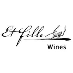 Et Fille Wines