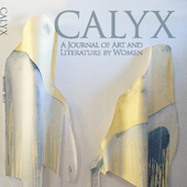 Oregon Literary Fellowship Spotlight: CALYX