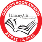 Literary Arts congratulates the 2015 Oregon Book Awards winners