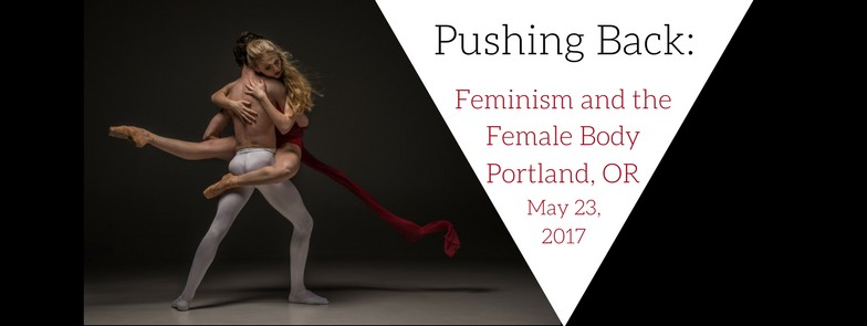 Pushing Back: Feminism and the Female Body