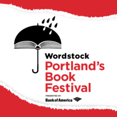 Announcing the 2017 Author Lineup for Wordstock: Portland's Book Festival