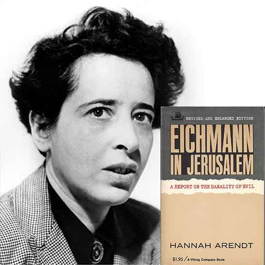Delve Seminar Summary: Hannah Arendt 'A Report on the Banality of Evil'