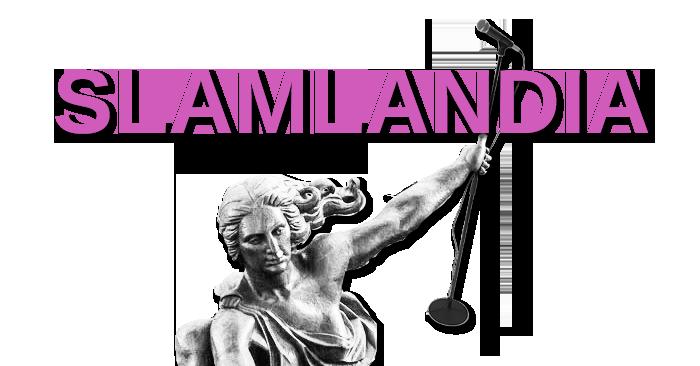 Slamlandia: featuring Brianna Grisby