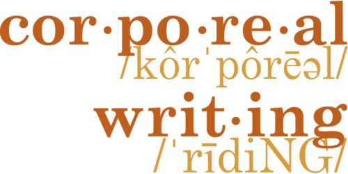 Corporeal Writing