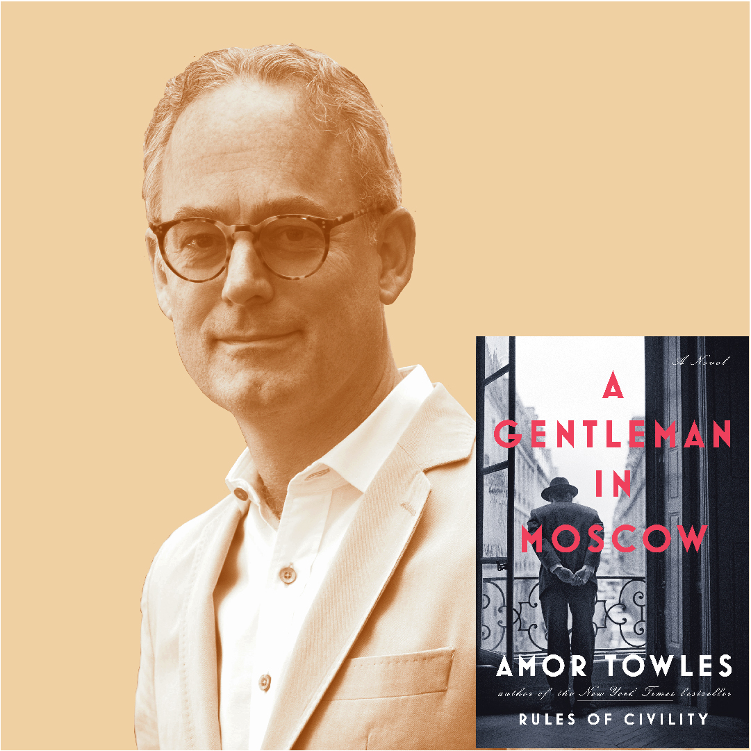 2019/2020 Portland Arts & Lectures: Amor Towles (Sold Out)
