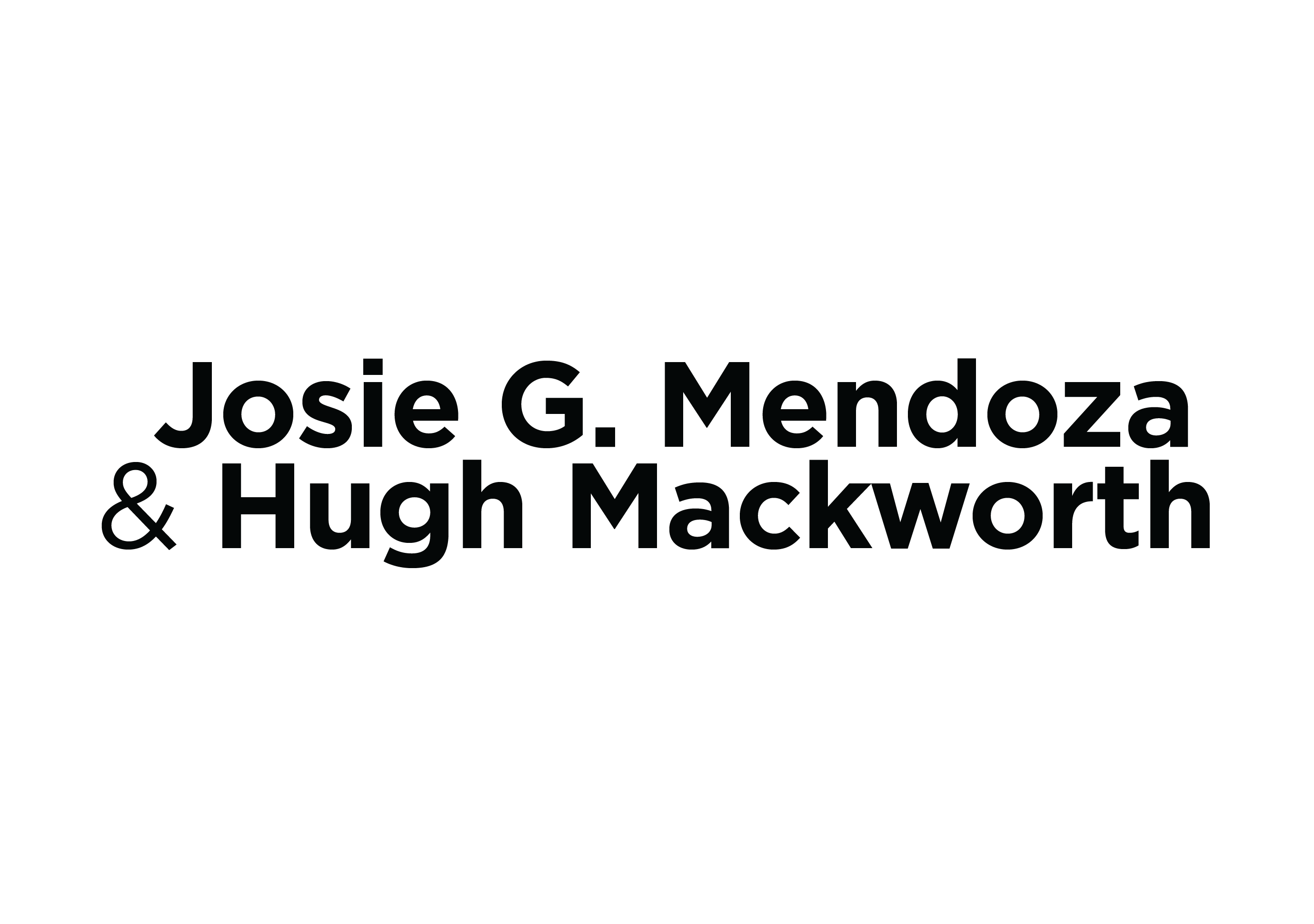 Jose G. Mendoza & Hugh Mackworth