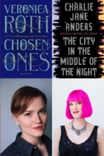 Veronica Roth and Charlie Jane Anders