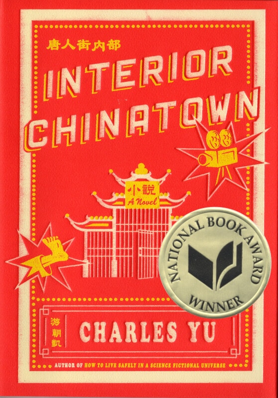 Book cover of Charles Yu's Interior Chinatown